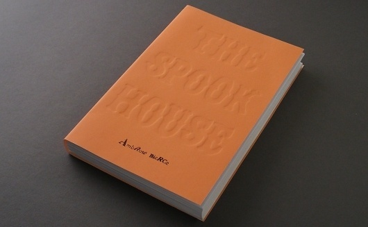 The Spook House | Tom Petty | Designer #cover #embossing #design #book