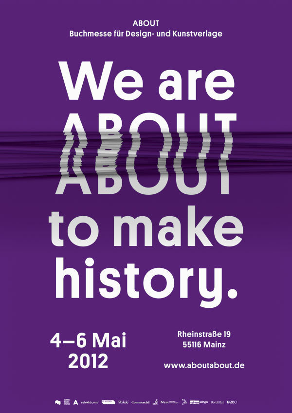 We are ABOUT to make history. #print #design #graphic #poster #typography