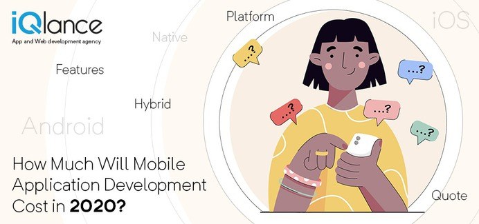 How Much Will Mobile Application Development Cost In 2020?