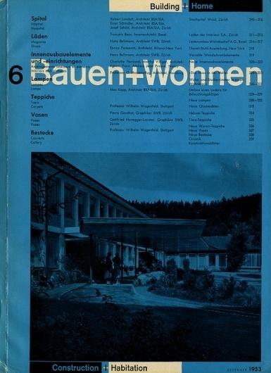 Bauen+Wohnen: Volume 02, Issue 06 | Flickr - Photo Sharing! #swiss #design #graphic #cover #grid #bauen+wohren #magazine #typography