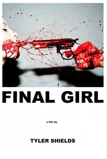 Final_Girl_poster.jpg (450×667) #blood #movie #photography #poster