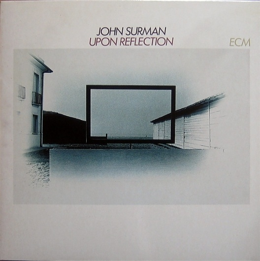 Images for John Surman - Upon Reflection #album #white #minimalism #cover #ecm #futura #records