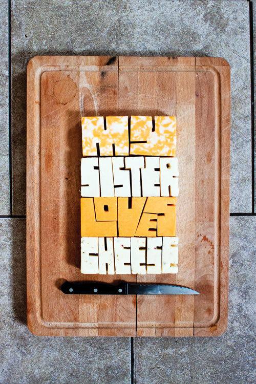 dope-shiettt: I love this dope shiettt #cheese #typography