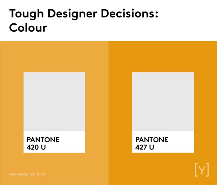 Tough designer decisions - Colour.