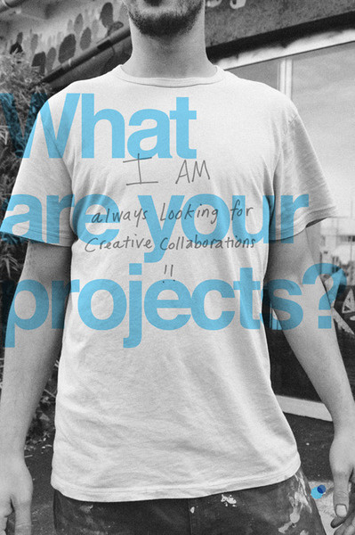 What are your projects? I am always looking for creative collaborations!! #tumblr #b&w #you #space #people #who #iam #network #real #are #web #personal #time #bw #social