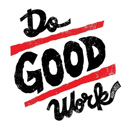 Typeverything.com - Do Good Work by Jay Roeder. - Typeverything #vector #white #red #black #typography