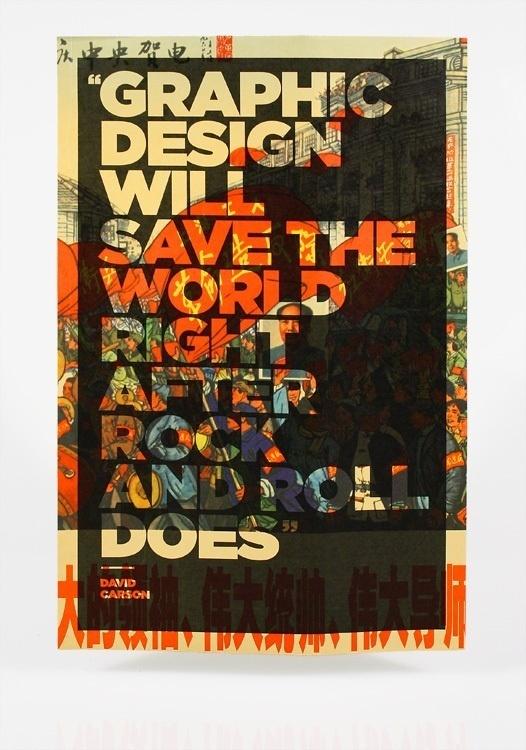David Carson Quote #2013 #design #graphic #modern