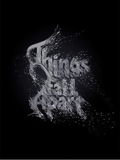 GO FONT UR SELF* - things fall apart - Nick Keppol #things #apart #fall