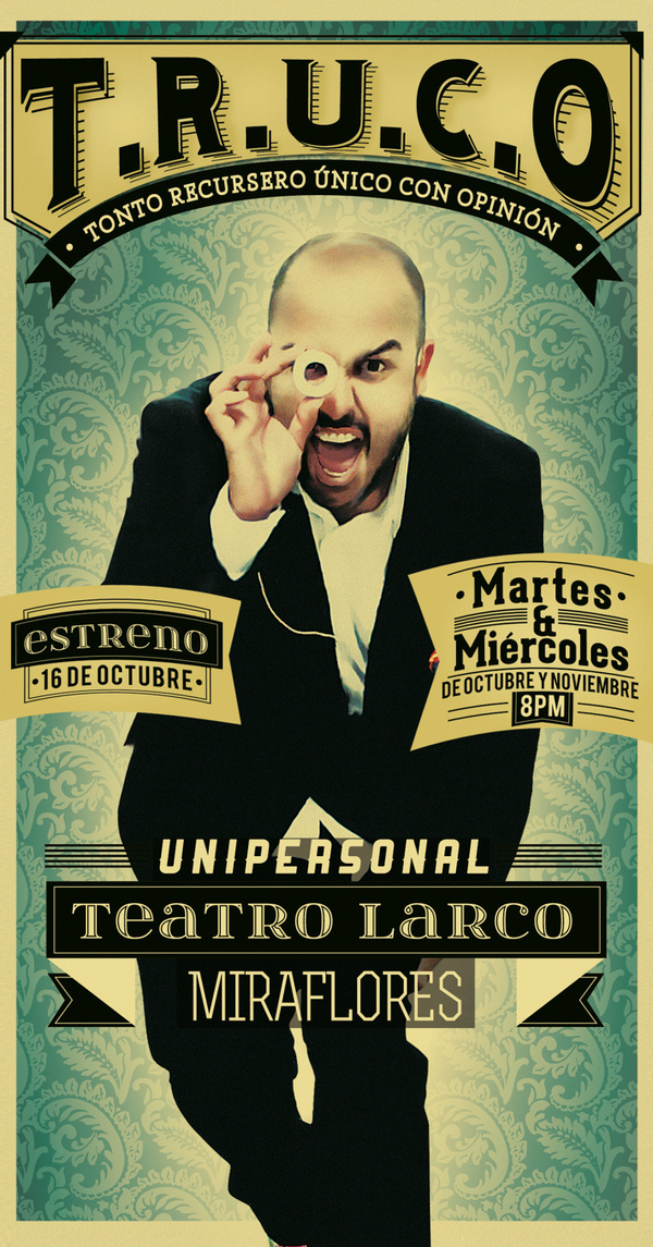 T.R.U.C.O #magic #show #poster #peru #typography