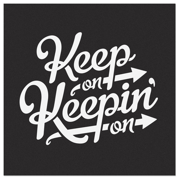 Keep On Keepin On #inspiration #lettering #script #typography