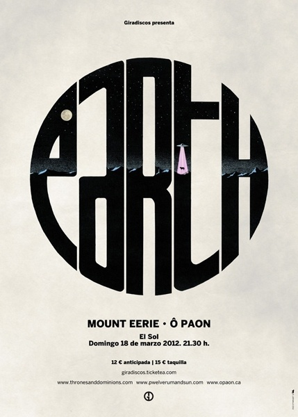 """GigPosters.com - Earth - Mount Eerie - Ã"""" Paon #music #poster #typography"""
