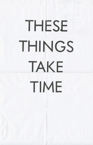 Buamai - These things take time — Trend List #poster #typography