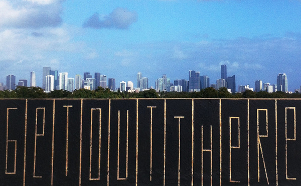 get out there #graffiti #miami #typography