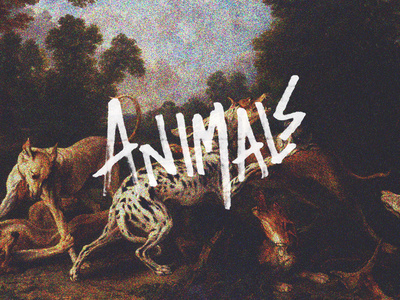 Animals #lettering #hand #grunge #animals #type #dark