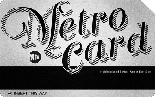The Metrocard Project on the Behance Network #type #nyc