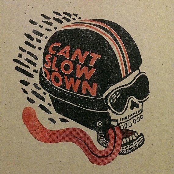 Can't Slow Down - Landon Sheely https://www.etsy.com/shop/landonsheely #helmet #sheely #illustration #tongue #skull #landon #motorcycle #typography