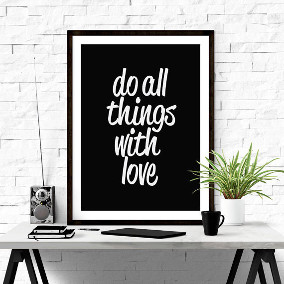 Do all things with love. #printable #art