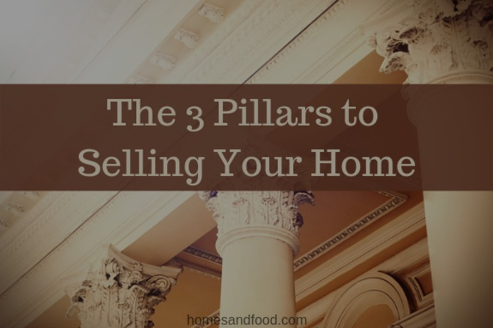 3 Pillars to Selling Your Home