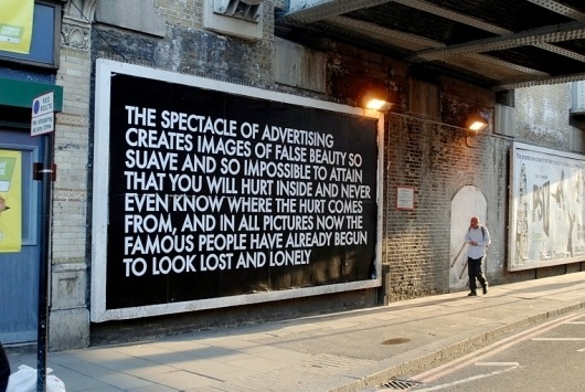 Untitled (Billboard Piece) (2010), by Robert Montgomery | LANGUAGE TO BE LOOKED AT AND/OR THINGS TO BE READ #montgomery #billboard #street