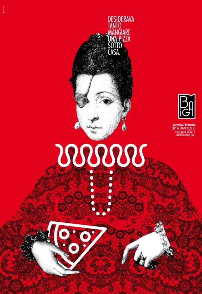 """Poster design for the opening of """"pizzeria biga"""" in eboli. we decided to use the famous Ana De Mendoza, princess of eboli, because the pizze #inpiration #red #poster #pizza"""