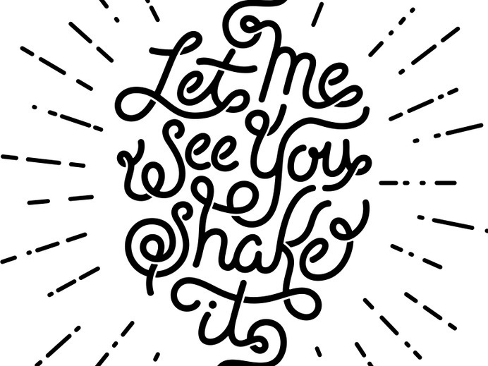 Let Me See You Shake It by Joshua Redmond #inspiration #lettering #hand #typography
