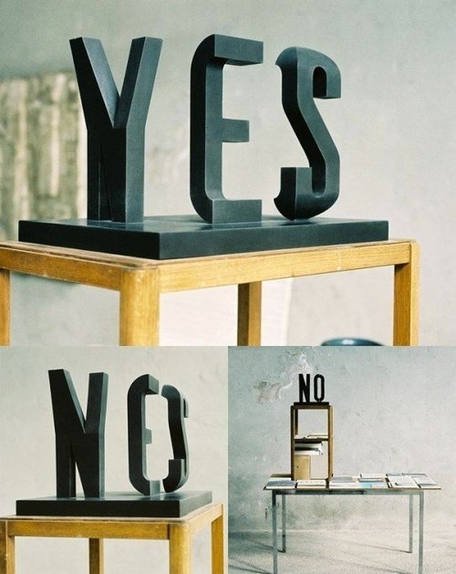 "CJWHO ™ (""YES"" and ""NO"" in One Typographical Sculpture by...) #raetz #sculpture #design #yes #markus #art #no"