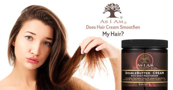 Does Hair Cream Smoothen My Hair?