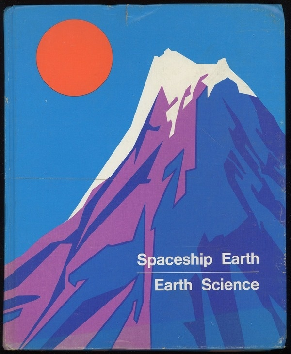Awesome Spaceship Earth Poster #1973 #modern #earth #helvetica #science #textbook