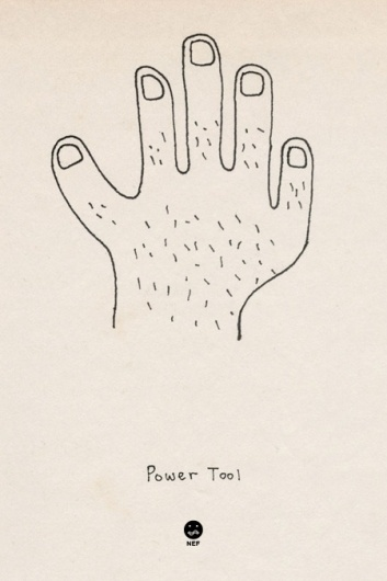 » HAVE LESS BE MOREat Beau Monroe #power #tool #hairy #poster #hand