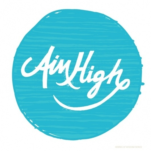 "Type – ""Aim High"" - Hello. My Name is Vaughn Fender. - #illustration #typography"