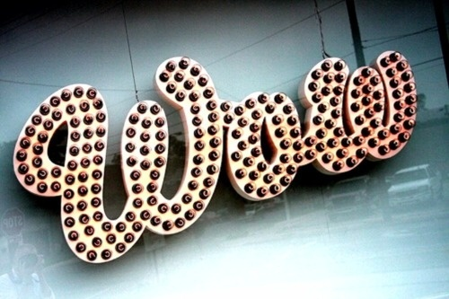 WOW #lettering #script #typography #wow #signage #neon