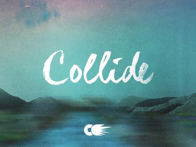 Collide 2014 look #lettering