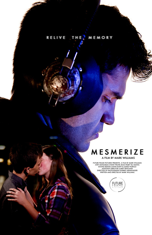 theatrical poster for MESMERIZE the movie #mark #nick #movie #williams #mesmerize #spanos #pittsburgh #poster
