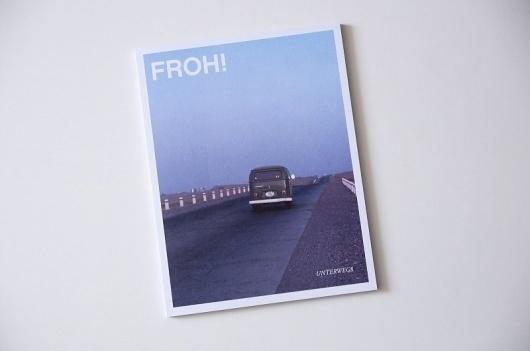 FROH! Ausgabe #6 Unterwegs