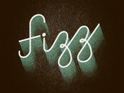 Dribbble - Fizz by Jeff Jarvis #typography