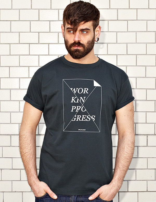 WORK IN PROGRESS - STILL BLANK? - dark grey t-shirt - men | NATRI - Shirt Label #modern #print #design #shirt #minimal #fashion #type #typography