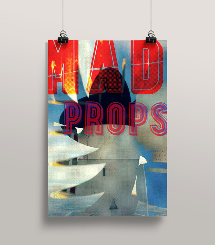 Mad Props - Mr Miles Johnson #airplane #miles #props #and #design #color #johnson #direction #image #art #poster #type #mr #typography