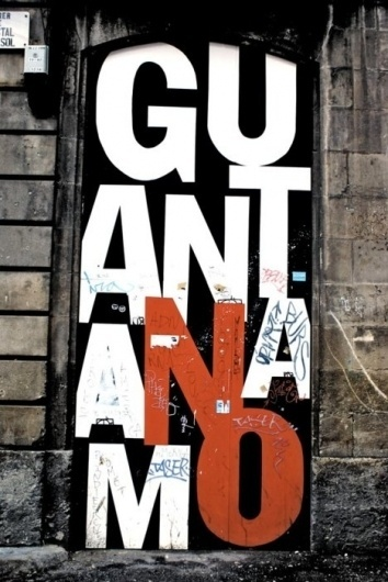 Typeverything.com 'No a Guantanamo' photographed... - Typeverything #type #typography