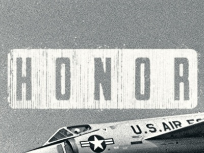 Dribbble - HONOR by Dustin Addair #usa #type #military #typography