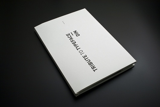Tribute to Typeface - DIN on the Behance Network #lee #wonchan #publication #rmit #melbourne #minimal #typeface #minimalist #din #typography