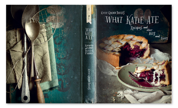 What Katie Ate: WHAT KATIE ATE COOKBOOK #photography #book #food