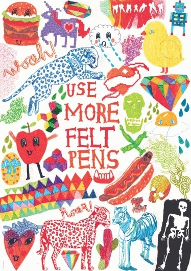 Use more felt pens | Advice to Sink in Slowly #cryer #advice #sink #ellie #in #pens #illustration #slowly #felt #poster #to