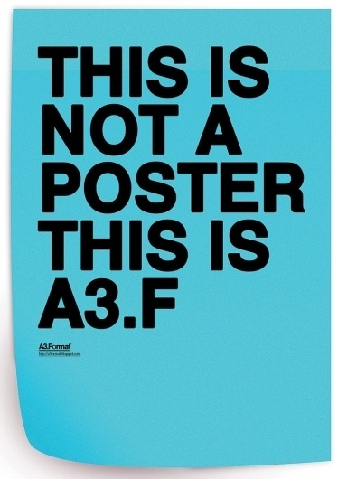 Más tamaños | THIS IS NOT A POSTER THIS IS A3.F by: Filip Bojović - RS | Flickr: ¡Intercambio de fotos! #poster #typography