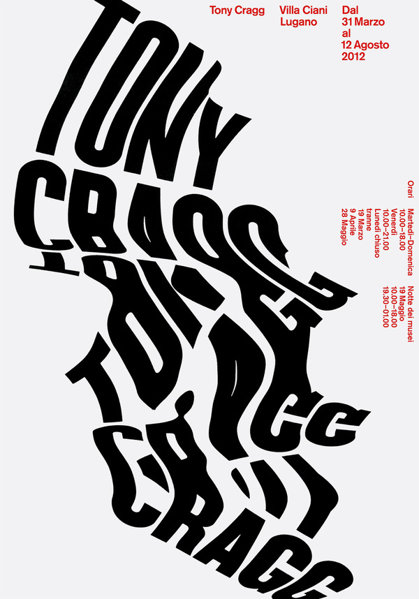 Tony Cragg, poster submitted by Studio CCRZ and designed by Marco Zürcher from Studio CCRZ (2012)–Type OnlyUnit Editions #poster #typography