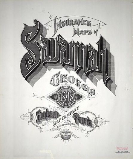 Sanborn Map Company title pages / Sanborn Insurance map - Georgia - SAVANNAH 1898 #typography #lettering 50% 2355 × 2800 pixels The Typography of San