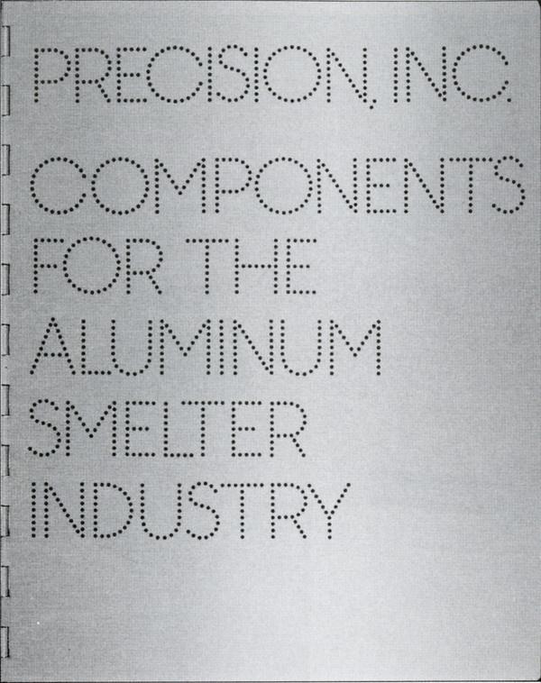 Precision, Inc. Components for the Aluminum Smelter Industry #aluminum #smelter #the #indus #inc #for #components #york #1982 #precision #new