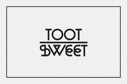 Toot Sweet on the Behance Network #type #logo