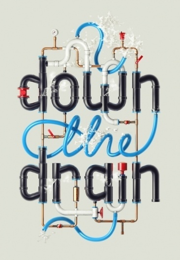 Beautiful Type — Down the Drain, illustration by Alex Beltechi. #beautiful #type #typography