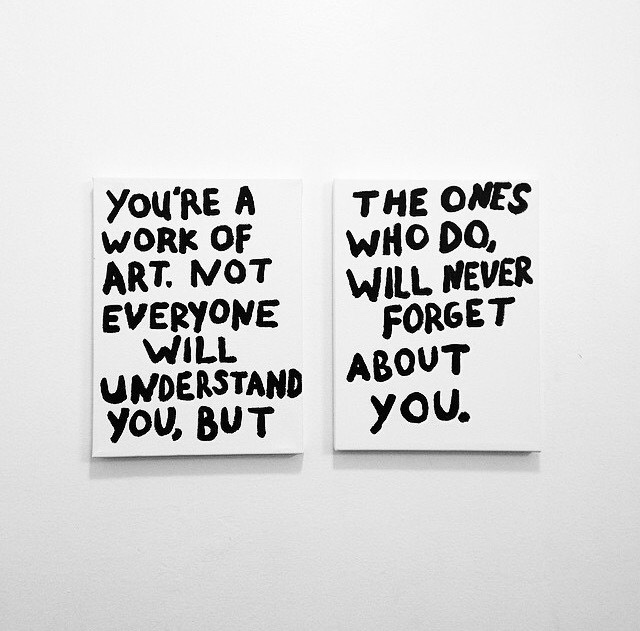 You're a work of art… #inspiration #art #typography