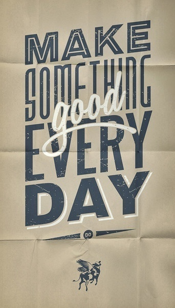 Make something good every day. #handcrafted #design #graphic #type #typography